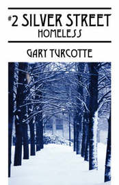 2 Silver Street by Gary Turcotte