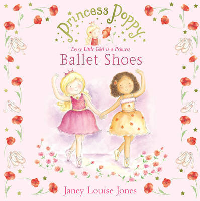 Princess Poppy: Ballet Shoes by Janey Louise Jones image