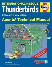 Thunderbirds Manual 50Th Anniversary Edition by Sam Denham