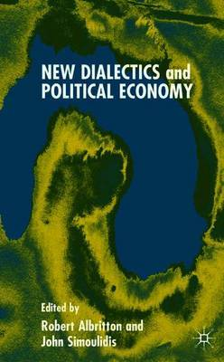 New Dialectics and Political Economy