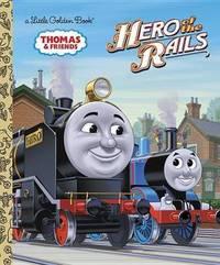 Hero of the Rails (Thomas & Friends) by W. Awdry