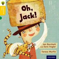 Oxford Reading Tree Traditional Tales: Level 5: Oh, Jack! by Jan Burchett