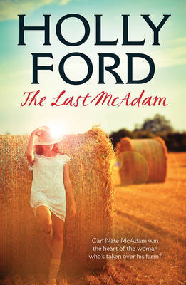 The Last McAdam by Holly Ford
