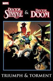 Dr. Strange & Dr. Doom: Triumph & Torment by Gerry Conway