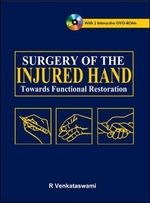 Surgery of the Injured Hand: Towards Functional Restoration by R. Venkataswami image