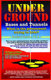 Underground Bases and Tunnels by Richard Sauder