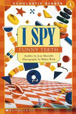 I Spy Funny Teeth Schrd by Jean Marzollo