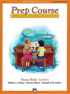 Alfred's Basic Piano Prep Course Theory Book, Bk a by Willard Palmer