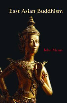 East Asian Buddhism by John McRae image