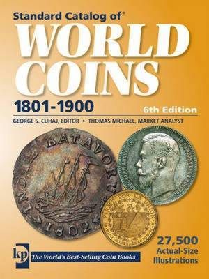 """Standard Catalog of"" World Coins - 1801-1900 by Colin R. Bruce"