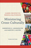 Ministering Cross-Culturally by Sherwood G Lingenfelter