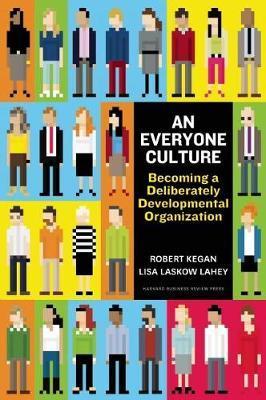 An Everyone Culture by Robert Kegan image