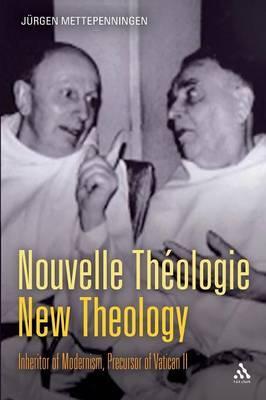 Nouvelle Theologie - New Theology by Jurgen Mettepenningen