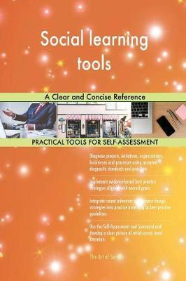 Social Learning Tools a Clear and Concise Reference by Gerardus Blokdyk