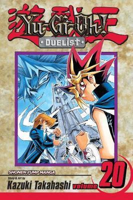 Yu-Gi-Oh!: Duelist, Vol. 20 by Kazuki Takahashi