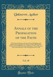 Annals of the Propagation of the Faith, Vol. 48 by Unknown Author image