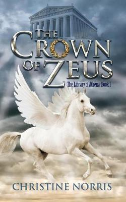 The Crown of Zeus by Christine Norris image