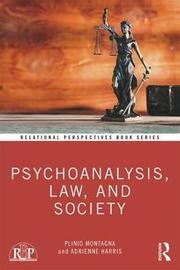 Psychoanalysis, Law, and Society