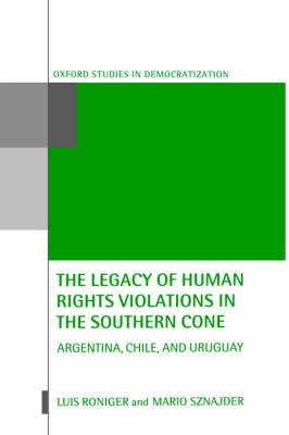 The Legacy of Human Rights Violations in the Southern Cone by Luis Roniger image