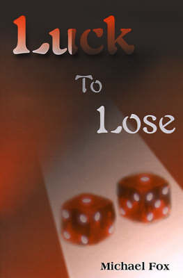 Luck to Lose by Michael Fox image