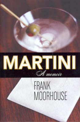 Martini by Frank Moorhouse image