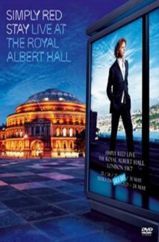 Simply Red - Stay: Live At The Royal Albert Hall on DVD