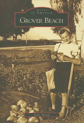 Grover Beach by Anita Shower
