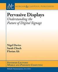 Pervasive Displays by Nigel Davies