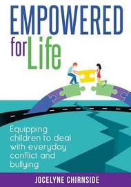 Empowered for Life by Jocelyne Chirnside
