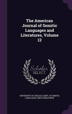 The American Journal of Semitic Languages and Literatures, Volume 12 image