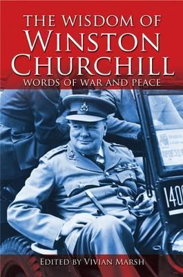 The Wisdom of Winston Churchill by Vivian Marsh image