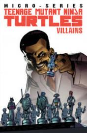 Teenage Mutant Ninja Turtles Villain Micro-Series Volume 1 by Joshua Williamson