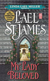 My Lady Beloved by Linda Lael Miller
