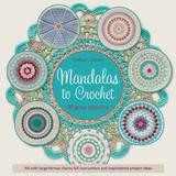 Mandalas to Crochet by Haafner Linssen