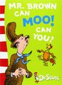 Mr.Brown Can Moo! Can You?: Blue Back Book by Seuss