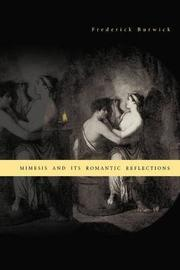 Mimesis and Its Romantic Reflections by Frederick Burwick