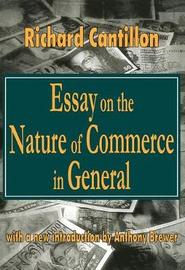 Essay on the Nature of Commerce in General by Richard Cantillon