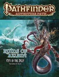 Pathfinder Adventure Path: Ruins of Azlant 4 of 6-City in the Deep by Amber E Scott