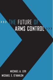 The Future of Arms Control by Michael A Levi image