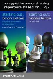 A Complete Guide to Benoni Systems and Structures by Alexander Raetsky