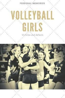 Volleyball Girls by Sweet Victories Publishing