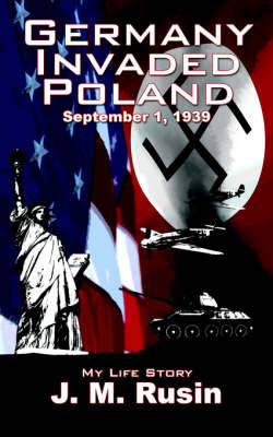 Germany Invaded Poland September 1, 1939 by J.M. Rusin image