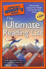 The Complete Idiot's Guide to the Ultimate Reading List by Shelley Mosley image