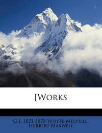 [Works Volume 12 by G.J. Whyte Melville