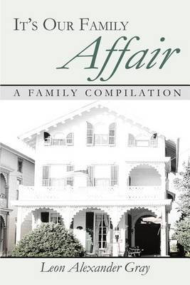 It's Our Family Affair: A Family Compilation by Leon Alexander Gray image