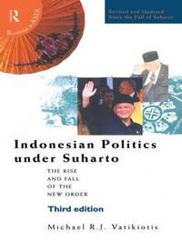 Indonesian Politics Under Suharto by Michael R.J. Vatikiotis image