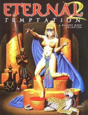 Eternal Temptation: Volume 2 by Sal Quartuccio