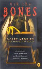 Ask the Bones: Scary Stories F by A.North Olson