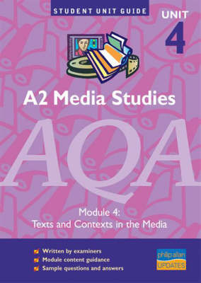 A2 Media Studies: Texts and Contexts in the Media: Module 4 by Tina Dixon image