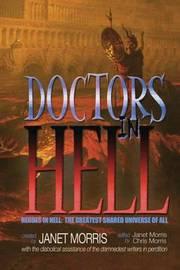Doctors in Hell by Janet Morris